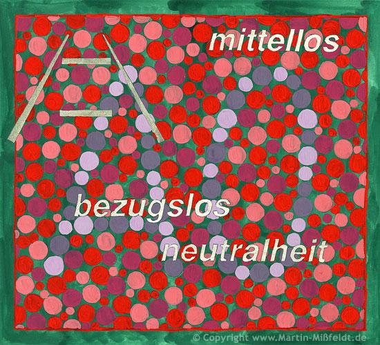 Farben-Sehen No 4 – mittellos