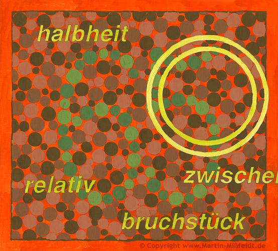 Farben-Sehen No 88 – halbheit